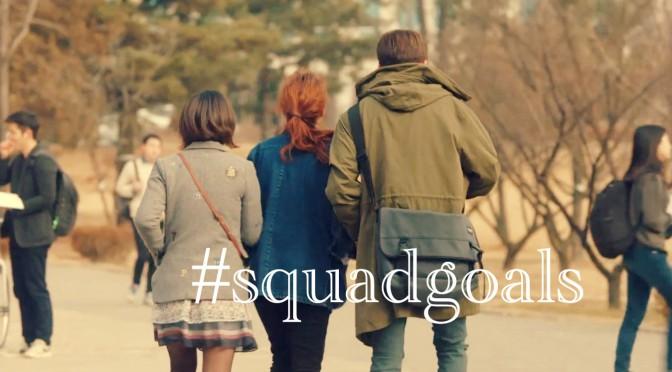 2016's #SquadGoals