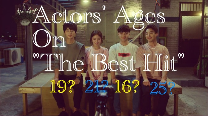 "Actors' Ages On ""The Best Hit"""