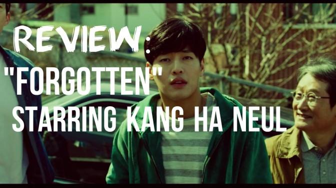 """Film Review: """"Forgotten"""" Starring Kang Ha Neul (Vlog!)"""